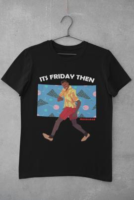 Mourabae ITS FRIDAY THEN T shirt XL784